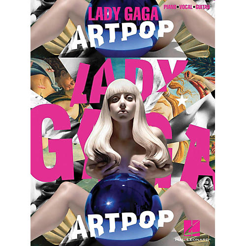 Hal Leonard Lady Gaga - Artpop for Piano/Vocal/Guitar
