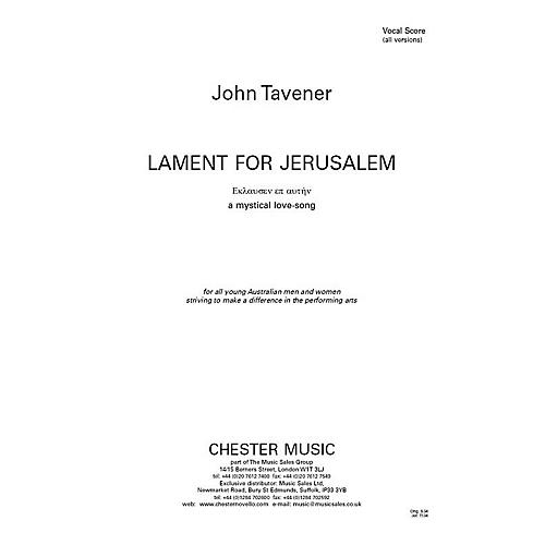 Chester Music Lament for Jerusalem - A Mystical Love-Song Vocal Score Composed by John Tavener