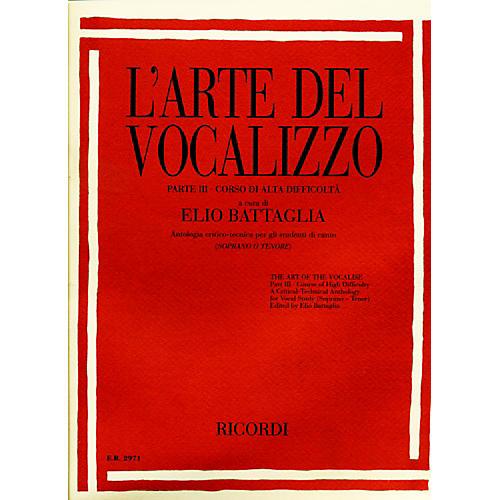 """Ricordi L'arte Del Vocalizzo The Art of the Vocalise """" Part III Soprano-tenor"""