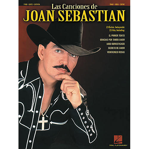 Hal Leonard Las Canciones De Joan Sebastian Piano, Vocal, Guitar Songbook