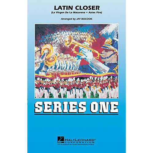 Hal Leonard Latin Closer Marching Band Level 2 Arranged by Jay Bocook