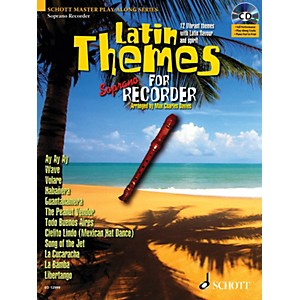 Schott Latin Themes for Soprano Recorder Instrumental Play-Along Series Sof... by Schott