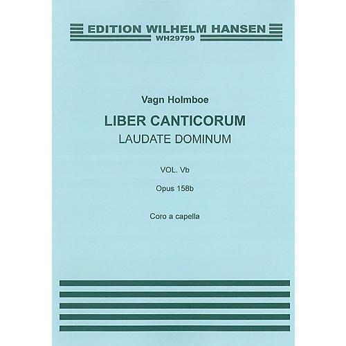 Wilhelm Hansen Laudate Dominum (Op.158b) SATB