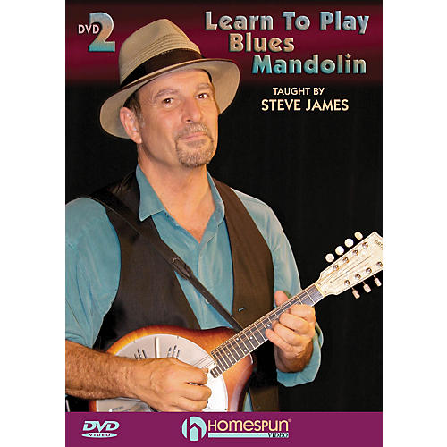 Homespun Learn to Play Blues Mandolin (DVD Two) DVD/Instructional/Folk Instrmt Series DVD Performed by Steve James