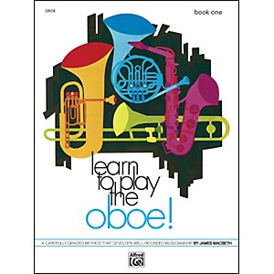 Alfred Learn to Play Oboe! Book 1 by Alfred