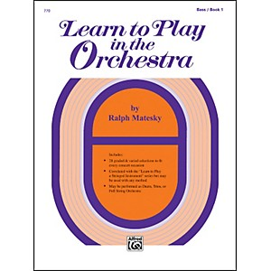 Alfred Learn to Play in the Orchestra Book 1 Bass by Alfred