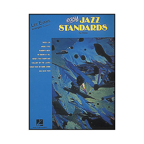 Hal Leonard Lee Evans Arranges Easy Jazz Standards for Piano
