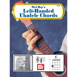 Mel Bay Left Handed Ukulele Chords