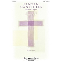 Brookfield Lenten Canticles (A Passion Cantata) IPAKCO Arranged by John Leavitt