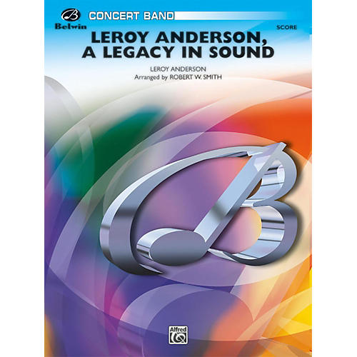 BELWIN Leroy Anderson: A Legacy in Sound Grade 3 (Medium Easy)-thumbnail