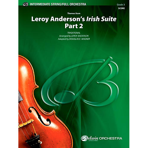 Alfred Leroy Anderson's Irish Suite, Part 2 (Themes from) Full Orchestra Grade 3 Set-thumbnail