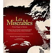 Les Miserables: From Stage To Screen Limited Edition Hard Cover Book