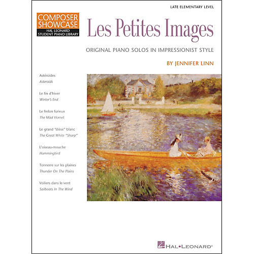 Hal Leonard Les Petites Images - Late Elementary Level Composer Showcase Hal Leonard Student Piano Library by Jennifer Linn-thumbnail