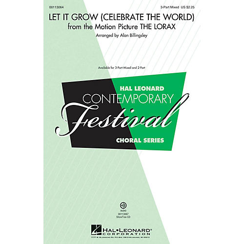 Hal Leonard Let It Grow (Celebrate the World)  (from The Lorax) (2-Part Mixed) 2-Part Arranged by Alan Billingsley