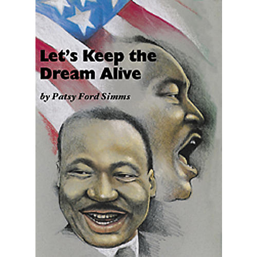 Shawnee Press Let's Keep The Dream Alive Accompaniment/Performance Cd
