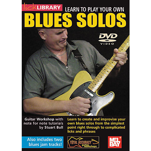 Mel Bay Lick Library Learn To Play Your own Blues Solos DVD