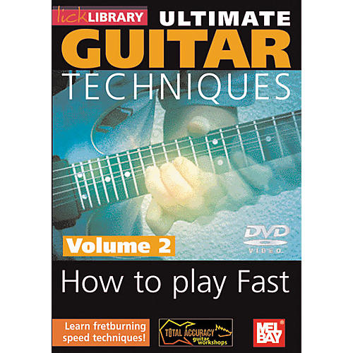 Mel Bay Lick Library Ultimate Guitar Techniques - How To Play Fast Volume 2 DVD