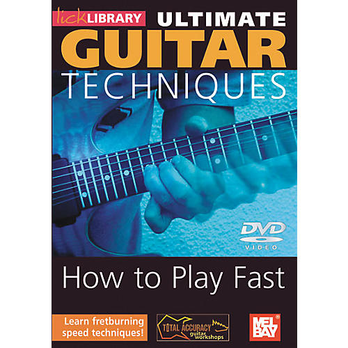 Mel Bay Lick Library Ultimate Guitar Techniques - How to Play Fast DVD