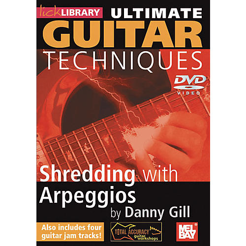 Mel Bay Lick Library Ultimate Guitar Techniques: Shredding with Arpeggios DVD
