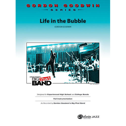 BELWIN Life in the Bubble Jazz Ensemble Grade 6 (Professional / Very Advanced)-thumbnail