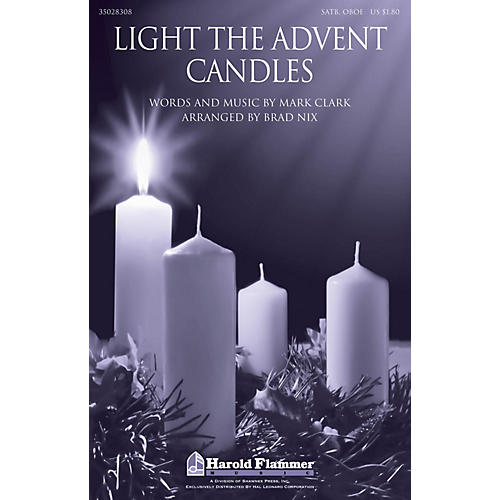 Shawnee Press Light the Advent Candles SATB AND OBOE arranged by Brad Nix