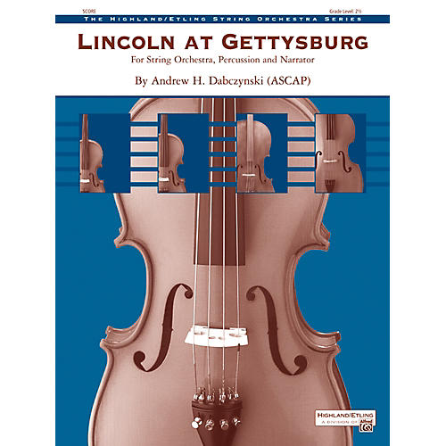 Alfred Lincoln at Gettysburg String Orchestra Grade 2.5 Set-thumbnail