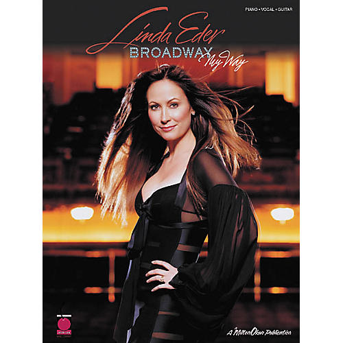 Cherry Lane Linda Eder - Broadway My Way Piano/Vocal/Guitar Artist Songbook