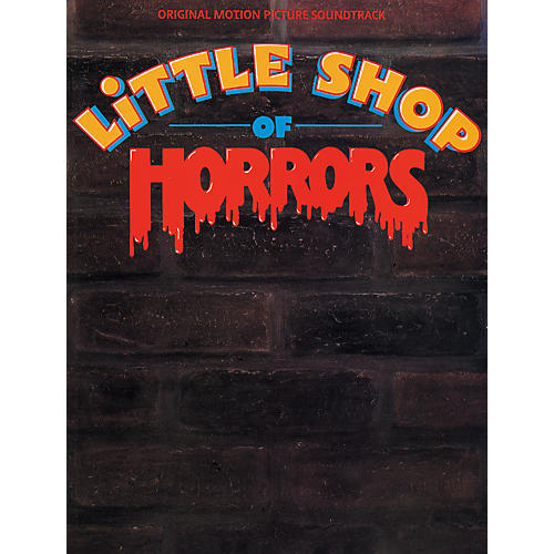 Alfred Little Shop of Horrors Original Motion Picture Soundtrack Piano/Vocal/Chords