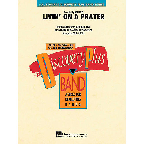 Hal Leonard Livin' On A Prayer Concert Band Level 2