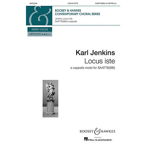 Boosey and Hawkes Locus Iste from The Peacemakers (SAATTB(BB) a cappella) SSAATTBB composed by Karl Jenkins