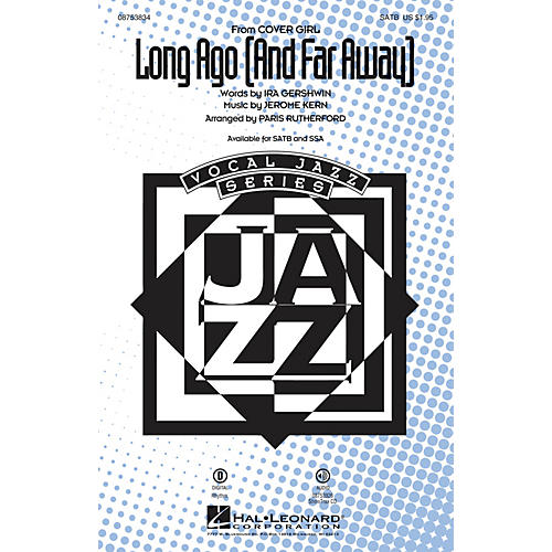 Hal Leonard Long Ago (And Far Away) SSA Arranged by Paris Rutherford