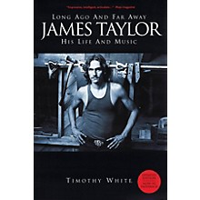 Omnibus Long Ago and Far Away - James Taylor: His Life and Music Omnibus Press Series Softcover