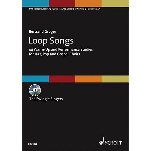 Schott Music Loop Songs (44 Warm-Up and Performance Studies for Jazz, Pop, and Gospel Choirs Choral Score/CD)