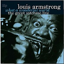Louis Armstrong - What a Wonderful World-The Great Satchmo Live