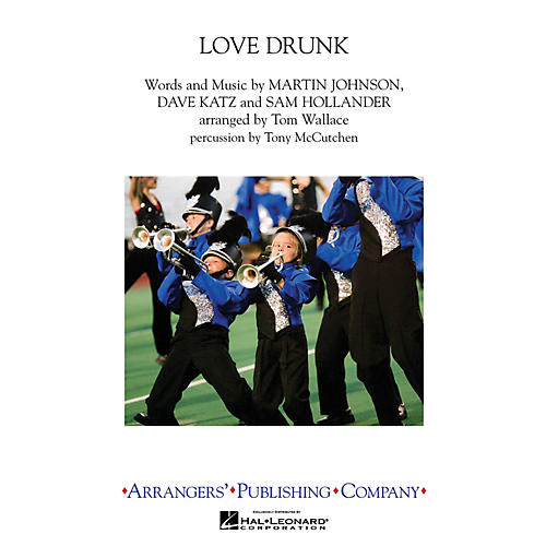 Arrangers Love Drunk Marching Band Level 3 by Boys Like Girls Arranged by Tom Wallace