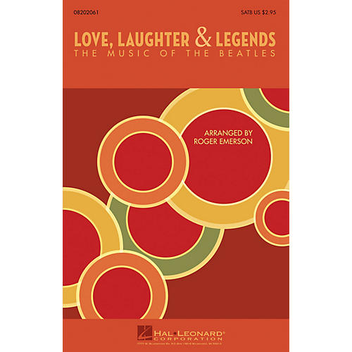Hal Leonard Love, Laughter & Legends (The Music of the Beatles) SATB by The Beatles arranged by Roger Emerson