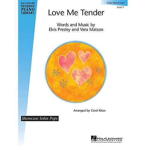 Hal Leonard Love Me Tender Piano Library Series Performed by Elvis Presley (Level Early Elem)