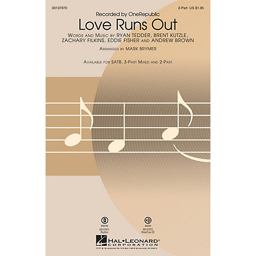 Hal Leonard Love Runs Out 2-Part by One Republic arranged by Mark Brymer