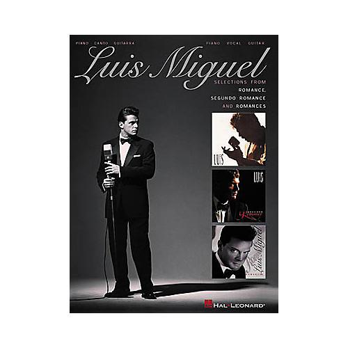 Hal Leonard Luis Miguel - Selections from Romance, Segundo Romance, and Romances Songbook