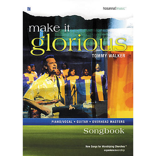 Hal Leonard Make It Glorious Tommy Walker Book-thumbnail