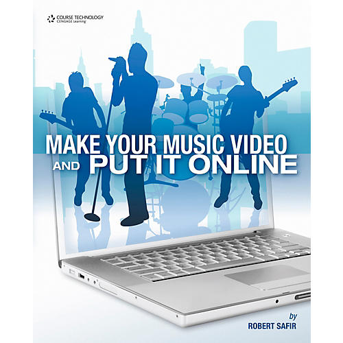 Cengage Learning Make Your Music Video & Put It Online