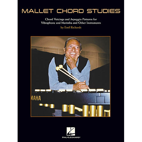 Hal Leonard Mallet Chord Studies Percussion Series Softcover Written by Emil Richards