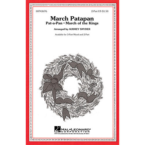 Hal Leonard March Patapan 2-Part arranged by Audrey Snyder