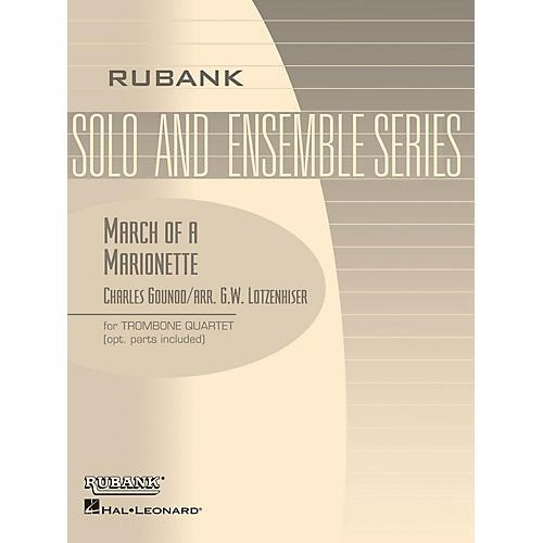 Rubank Publications March of a Marionette (Trombone Quartet - Grade 3) Rubank Solo/Ensemble Sheet Series Softcover