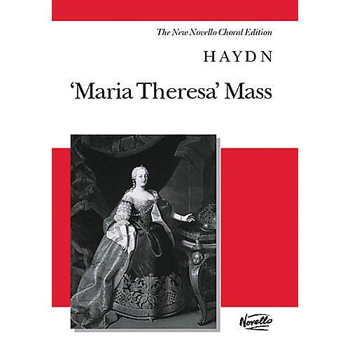 Novello Maria Theresa Mass (Vocal Score The New Novello Choral Edition) SATB Composed by Joseph Haydn