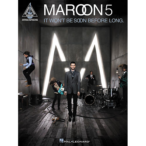 Hal Leonard Maroon 5 - It Won't Be Soon Before Long Guitar Tab Songbook