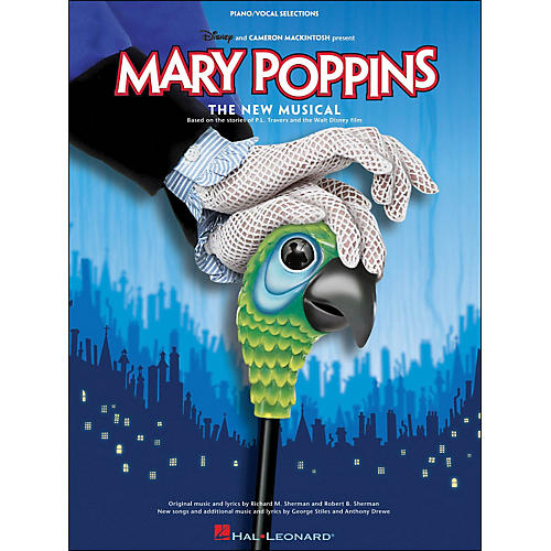 Hal Leonard Mary Poppins - The New Musical arranged for piano, vocal, and guitar (P/V/G)