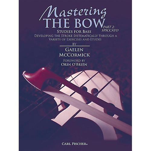 Carl Fischer Mastering the Bow (Part 2 Spiccato) for String Bass-thumbnail