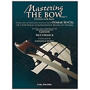 Carl Fischer Mastering the Bow (Part 3)
