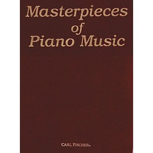 Carl Fischer Masterpieces Of Piano Music by Carl Fischer
